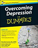 Overcoming Depression For Dummies (For Dummies (Psychology & Self Help))