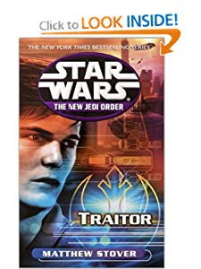 Traitor (Star Wars: The New Jedi Order, Book 13) Matthew Woodring Stover