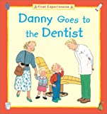 img - for Danny Goes to the Dentist book / textbook / text book