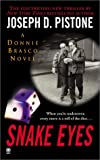 img - for Snake Eyes:: A Donnie Brasco Novel book / textbook / text book