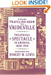 From Traveling Show to Vaudeville: Th...
