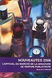 echange, troc Geneviève Fontan - L'officiel du marché de la miniature de parfum publicitaire : Nouveautés 2006