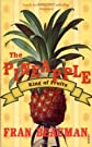 Pineapple: King of Fruits