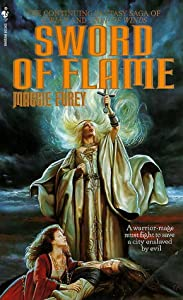 Sword of Flame by Maggie Furey