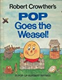 Robert Crowther Pop Goes the Weasel: 25 Pop-Up Nursery Rhymes
