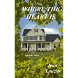 Where the Heart Is-Episode Three