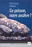 Ce poisson  notre anctre ?