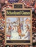 Schoolyard Games (Historic Communities)
