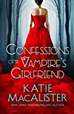 Confessions of a Vampire's Girlfriend
