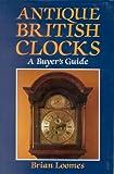 Antique British Clocks: A Buyer's Guide