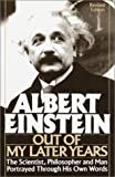 Albert Einstein: Out of My Later Years (0517093804) by Einstein, Albert