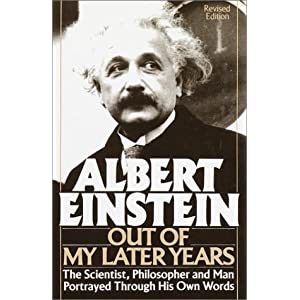Out Of My Later Years Albert Einstein: Out o...