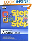 Microsoft� Office Access 2003 Step by Step (Step By Step (Microsoft))