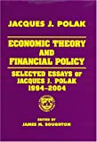 img - for Economic Theory and Financial Policy: Selected Essays of Jacques J. Polak, 1994-2004 book / textbook / text book