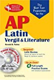 AP Latin Vergil and Literature Exams w/CD-ROM (REA)The Best Test Prep for (Advanced Placement (AP) Test Preparation) (0738602930) by Palma, Ronald B.