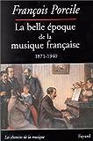 echange, troc François Porcile - La belle époque de la musique française