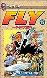 Fly, tome 19 : La confrontation