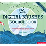 The Digital Brushes Sourcebook: 300 Royalty-Free Illustrator Brushes - and How to Make Your Ownby Emily Portnoi