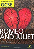 John Polley Romeo and Juliet : York Notes for GCSE 2010