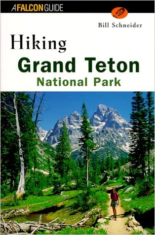 Hiking Grand Teton National Park (Regional Hiking Series)