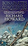 Bonaparte's Conquerors (0751518131) by Howard, Richard