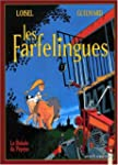 Les Farfelingues, tome 1 : la ballade...