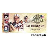 UNSIGNED Cal Ripken Jr. HOF Cachet w/ 7/29/07 Cancellation