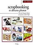 Scrapbooking et albums photos