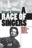 A Race of Singers: Whitman's Working-Class Hero from Guthrie to Springsteen (Cultural Studies of the United States)