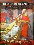 The Allure of Empire: Art in the Serv...