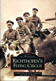img - for Richtofen's Flying Circus (Archive Photographs: Images of Aviation) by Terry Treadwell (2004-01-01) book / textbook / text book