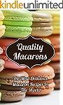 Quality Macarons: Secret Step-by-Step...