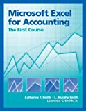 Microsoft Excel for Accounting: The First Course