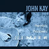 Heretics & Privateersby John Kay