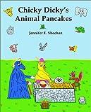 Chicky Dicky's Animal Pancakes