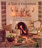 A Taste of Enchantment: Treasured Recipes from the Junior League of Albuquerque