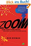 Zoom: From Atoms and Galaxies to Bliz...