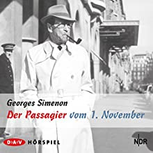 Der Passagier vom 1. November Hörspiel von Georges Simenon Gesprochen von: Hans Paetsch, Hanns Lothar