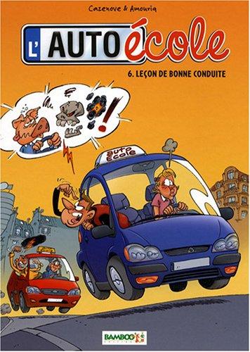 L'auto-école, Tome 6 : Leçon de bonne conduite