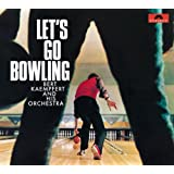 Let's Go Bowling (Remastered)
