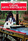 img - for Canal Arts and Crafts (Shire Albums) book / textbook / text book