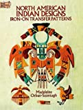 North American Indian Designs Iron-on Transfer Patterns (0486268837) by Orban-Szontagh, Madeleine