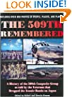 The 509th Remembered: A History of the 509th Composite Group as Told by the Veterans Themselves, 509th Anniversary Reunion, Wichita, Kansas