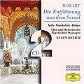 Wolfgang Amadeus Mozart: Die Entf�hrung aus dem Serail (Oper) (Gesamtaufnahme)