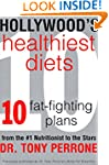 Hollywood's Healthiest Diets: Healthy...