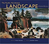 Image of The Pacific Northwest Landscape: A Painted History