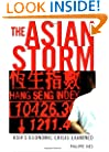 Asian Storm: The Economic Crisis Examined