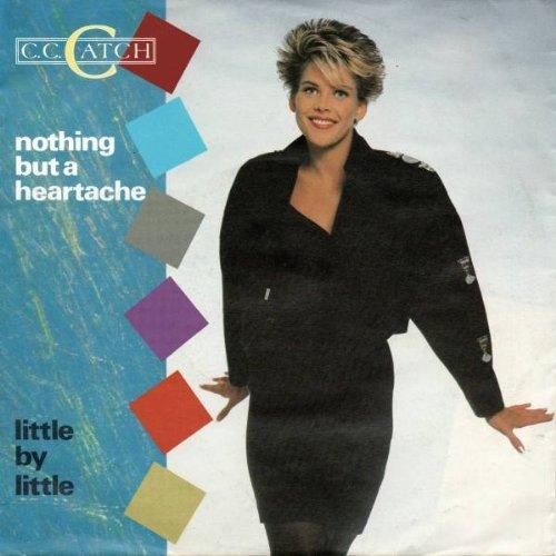 C.C.Catch - Nothing but a Heartache - Zortam Music
