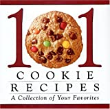 101 cookie recipes: A collection of your favorites (0785328106) by Publications International Ltd