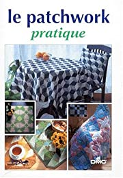 Le  patchwork pratique